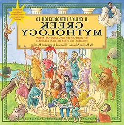 Child's Introduction to Greek Mythology: The Stories of the