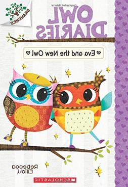 Eva and the New Owl: A Branches Book