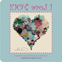 """I Love You!"" - A Gift of Love and Poetry For Children - Boa"