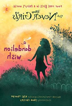 Never Girls #3: A Dandelion Wish  )