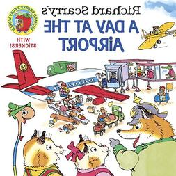Richard Scarry's A Day at the Airport )