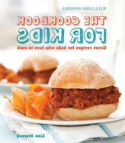 The Cookbook for Kids : Great Recipes for Kids Who Love to C