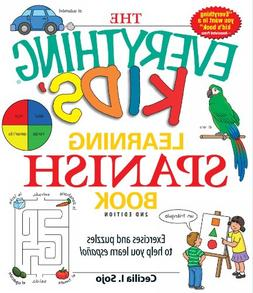 The Everything Kids' Learning Spanish Book: Exercises and pu