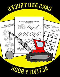 CARS and TRUCKS Activity book: Cars activity book for kids a