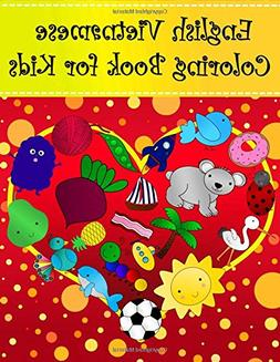 English Vietnamese Coloring Book For Kids: Bilingual diction