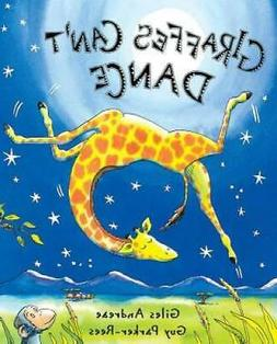 Giraffes Can't Dance - Hardcover By Andreae, Giles - GOOD