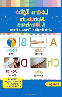 Learn Igbo Alphabets & Numbers: Colorful Pictures & English