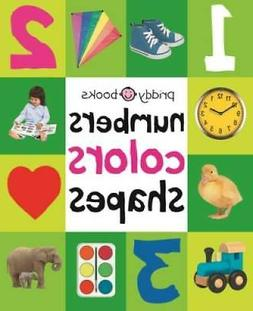Numbers Colors Shapes  - Board book By Priddy, Roger - GOOD
